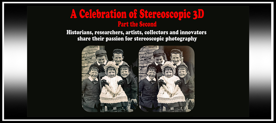 A Celebration of Stereoscopic 3D — Part the Second Announced!