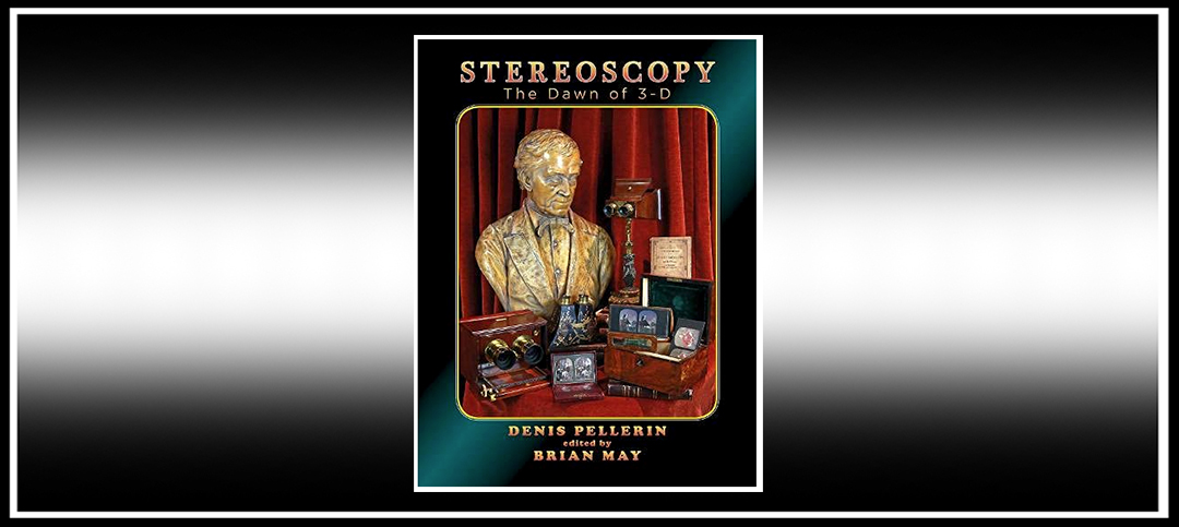 New London Stereoscopic Company Book 'Stereoscopy: The Dawn of 3-D' to launch on the 10th November2021.